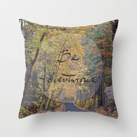 Be Adventurous Throw Pillow by Lisa Argyropoulos