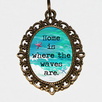 Home Is Where The Waves Are Necklace Oval Pendant