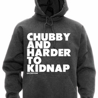 """Unisex """"Chubby and Harder To Kidnap"""" Hoodie by Dpcted Apparel (Charcoal)"""
