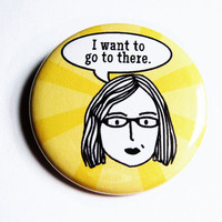 Liz Lemon Button Pinback Yellow Badges Funny Quotes