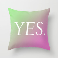 Yes. Throw Pillow by minorthread | Society6