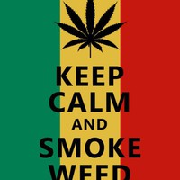 Keep Calm And Smoke Weed 8 x 10 Print  nice marijuana rasta reggae
