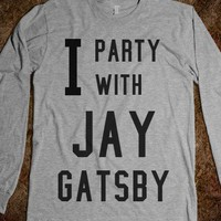 I party with Jay Gatsby Tee-Unisex Silver T-Shirt