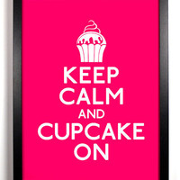 Stay Gold Media | Keep Calm and Cupcake On, 8 x 10 | Online Store Powered by Storenvy