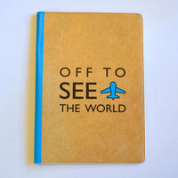 SALE. Passport Cover / Holder / Case , off to see the world, with an airplane illustration.