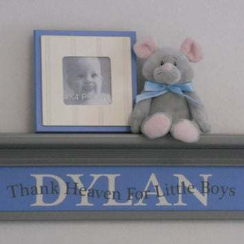 """Blue Gray Baby Boy Nursery Decor 24"""" Grey Wall Shelf Customized Personalized with DYLAN - Thank Heaven For Little Boys - Unique Baby Gift"""