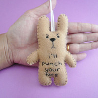 Funny ornaments, I&#x27;ll punch your face, funny bunny or christmas tree decoration decor