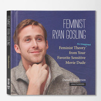 Feminist Ryan Gosling By Danielle Henderson