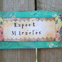 Inspirational Folk Art Signe EXPECT MIRACLES Primitive Rustic