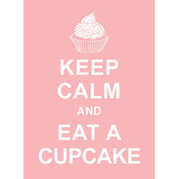Keep Calm and Eat A Cupcake : Powder Pink - Wedding Birthday Anniversary Gift Children Decor Kids Room Home Decor - BUY 2 Get 1 Free