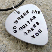 Go Where the Guitar Takes You - Guitar Pick Pendant | foxwise