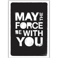 BUY 2 Get 1 Free May The Force Be with You: Black Letterpress Style Quote Star Wars Poster Typography Wedding Birthday GIft idea children
