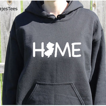 New Jersey Home Hoodie, New Jersey Sweatshirt, State, Home,
