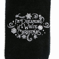 I'm Dreaming of a White Christmas Black Bath or Kitchen  Hand Towel