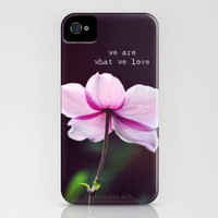 We are what we love iPhone Case by Shilpa | Society6