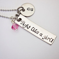 Fight like a girl - Hand Stamped Breast Cancer Survivor Necklace - Stainless Steel with Pink Crystal Accent - Can be personalized by request