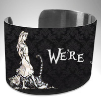 Alice In Wonderland, we're all mad here, bracelet cuff
