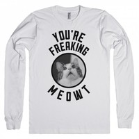 You're Freaking Meowt-Unisex Snow T-Shirt