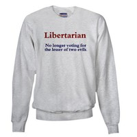 Libertarian Sweatshirt on CafePress.com