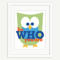 Kids Wall Art - Be Who You Are - Owl Decor green blue red yellow navy - 8x10 Children Decor