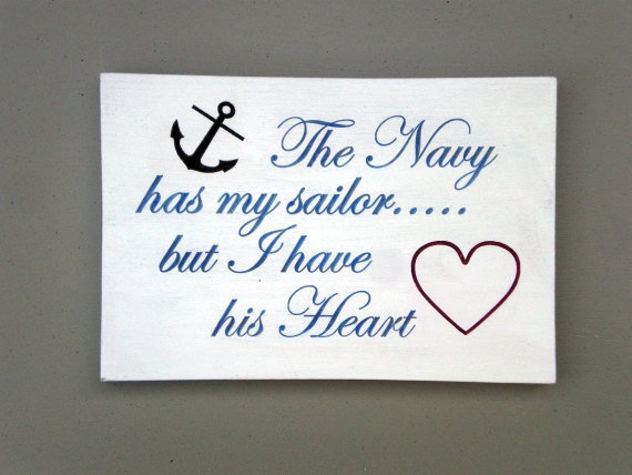 The Navy Has My Sailor Wood Sign