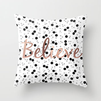 Believe Throw Pillow by Simi Design