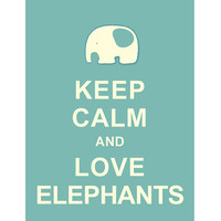 Large 13X19 Keep Calm and Love Elephants : Light Teal Personalized custom Wedding Birthday Anniversary Gift Children Kids Home Decor