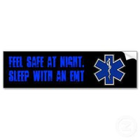 Feel Safe at night sleep with an EMT sticker Bumper Stickers from Zazzle.com