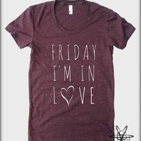 Friday I'm In LOVE American Apparel tee tshirt shirt Heathered vintage style screenprint ladies scoop top