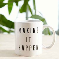 Making It Happen Mug- Black One
