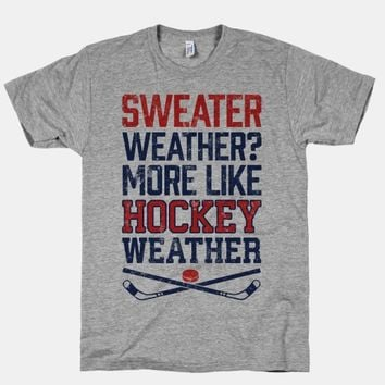 Sweater Weather? More Like Hockey Weather