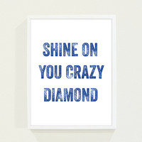 Royal Blue Typography Poster - Shine on You Crazy Diamond Navy Blue Modern Wall Art - Song Lyrics Print in Olympic Blue