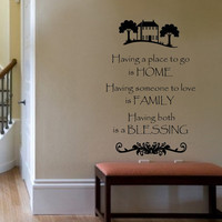 Wall Decal Having a Place to Go is Home Family Blessing Vinyl Wall Decal 22193