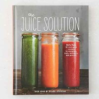 The Juice Solution By Erin Quon & Briana Stockton- Assorted One