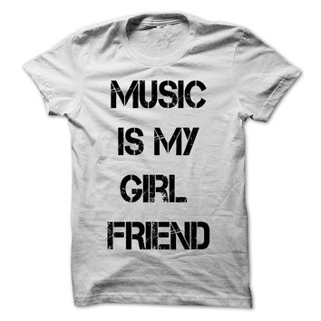 Music is my girl friend