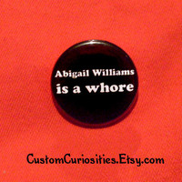 Abigail Williams is a Whore Flair 125in by CustomCuriosities