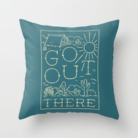 Go Out There Throw Pillow by WEAREYAWN