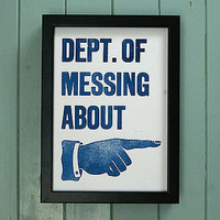 hand pressed print: dept. of messing about by thursday press | notonthehighstreet.com