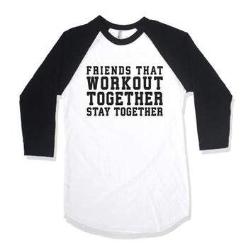 Friends That Work Out Together Stay Together