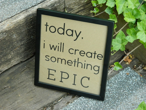 Inspirational Framed Wall Hanging Create by THISandTHATbyDANI