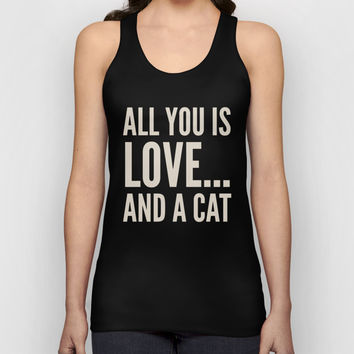 ALL YOU NEED IS LOVE... AND A CAT (Brown) Unisex Tank Top by CreativeAngel