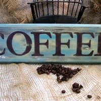 Prim Cottage Handpainted Coffee Sign Wood by oldecountrycupboard