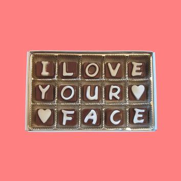I Love Your Face Cubic Chocolate Letters