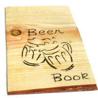 Beer Book or Man Cave Sign - Notebook Wood Burnt or Wall Hanging - Custom Work