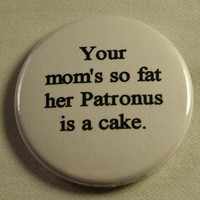 "Harry Potter 1.5"" Button - Your Mom's Patronus"