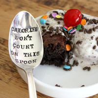Calories Don&#x27;t Count On This Spoon(TM) - Hand Stamped Spoon - Vintage Gift -  Every Day Vintage