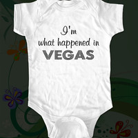I&#x27;m what happened in Vegas Baby Onesuit Shirt - funny saying printed on Infant Baby Onesuit, Infant Tee, Toddler T-Shirts