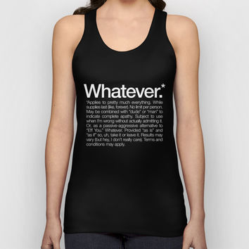 Whatever.* Applies to pretty much everything Unisex Tank Top by WORDS BRAND™