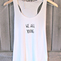 FREE SHIPPING, -BACKORDER-We Are Young, Hipster, Tank Top (women, teen girls)