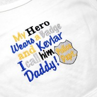 Baby Bib My Hero Wears A Badge and Kevlar. I call him Daddy! Police